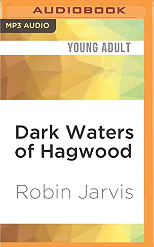 Dark Waters of Hagwood: Robin Jarvis