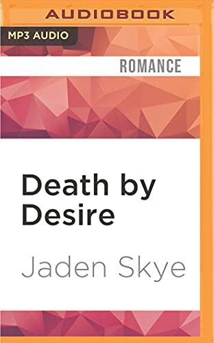 Death by Desire: Jaden Skye