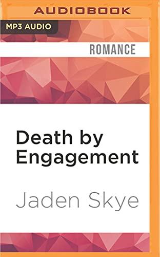 Death by Engagement: Jaden Skye