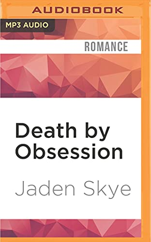 Death by Obsession: Jaden Skye