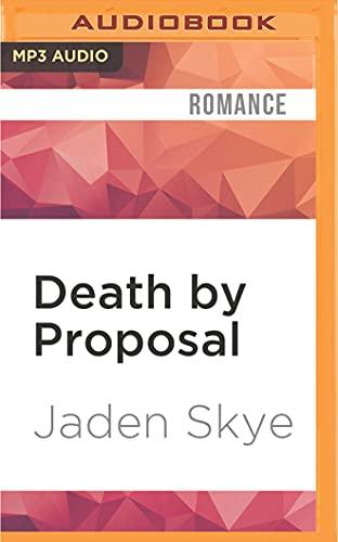 Death by Proposal: Jaden Skye