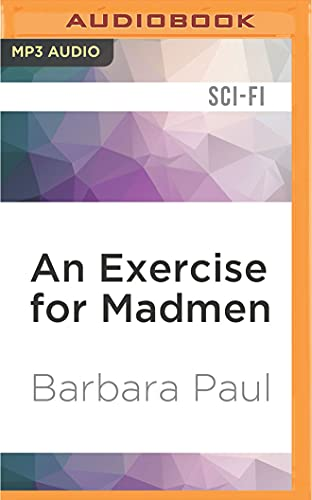 An Exercise for Madmen: Barbara Paul