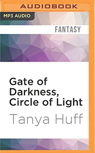 Gate of Darkness, Circle of Light: Tanya Huff