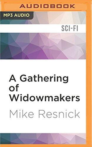 A Gathering of Widowmakers: Mike Resnick