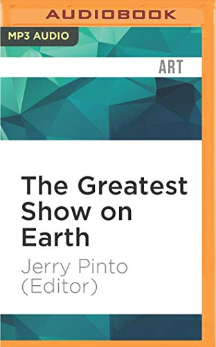 The Greatest Show on Earth: Writings on: Jerry Pinto (Editor)