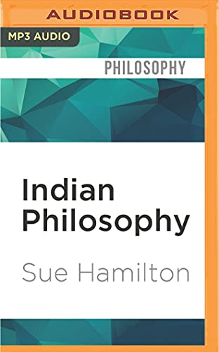 Indian Philosophy: A Very Short Introduction: Sue Hamilton