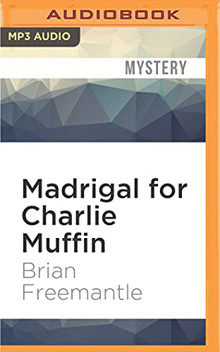 Madrigal for Charlie Muffin: Brian Freemantle