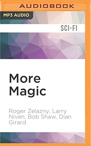 More Magic: Zelazny, Roger/ Niven,