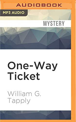 9781531815561: One-Way Ticket (Brady Coyne Mysteries)