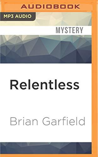 Relentless: Brian Garfield