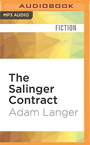 The Salinger Contract: Adam Langer