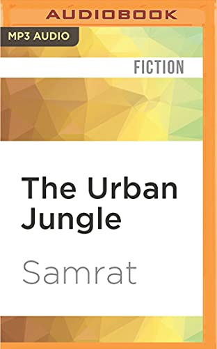 The Urban Jungle: Samrat