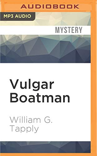 Vulgar Boatman: William G Tapply