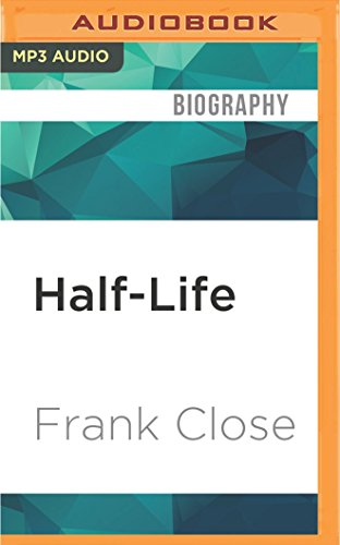 9781531824761: Half-Life: The Divided Life of Bruno Pontecorvo, Physicist or Spy