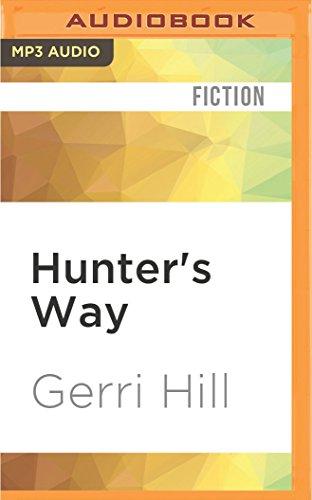 Hunter s Way: Gerri Hill