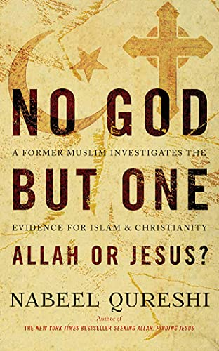 9781531832094: No God But One: Allah or Jesus?: A Former Muslim Investigates the Evidence for Islam and Christianity