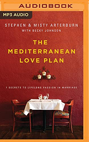 9781531834289: The Mediterranean Love Plan: 7 Secrets to Lifelong Passion in Marriage