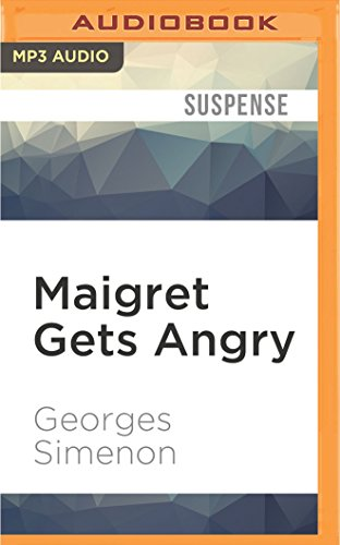 9781531835835: Maigret Gets Angry (Inspector Maigret)