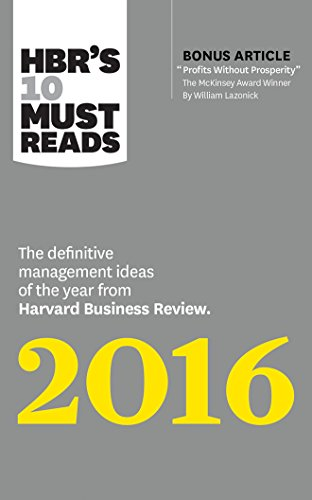 9781531836634: HBR's 10 Must Reads 2016: The Definitive Management Ideas of the Year from Harvard Business Review