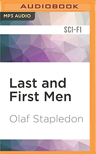 Last and First Men: Olaf Stapledon