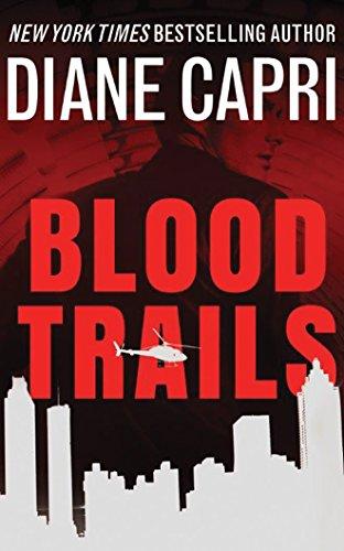 Blood Trails (The Heir Hunter Series): Diane Capri