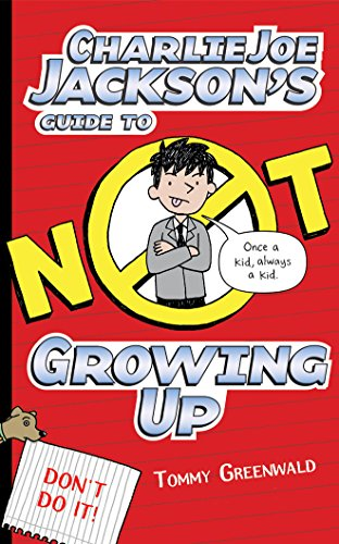 9781531846589: Charlie Joe Jackson's Guide to Not Growing Up