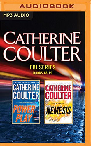 Catherine Coulter - FBI Series: Books 18-19: Power Play, Nemesis (FBI Thriller): Catherine Coulter