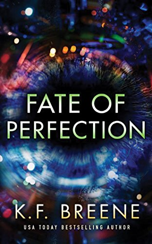 Fate of Perfection: Breene, K. F./