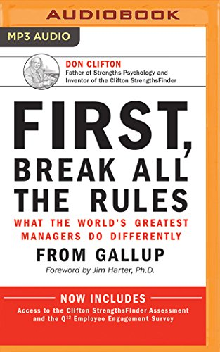 First, Break All the Rules: What the World's Greatest Managers Do Differently: Marcus ...