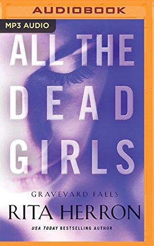 9781531866310: All the Dead Girls (Graveyard Falls)