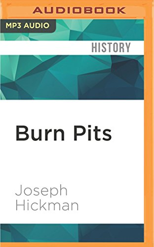 Burn Pits: The Poisoning of America's Soldiers: Joseph Hickman