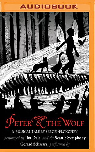 Peter and the Wolf (A Musical Tale): Sergei Prokofiev