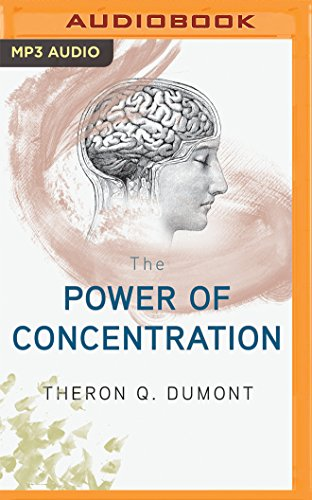 The Power of Concentration (CD-Audio): Theron Q. Dumont