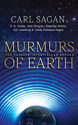 9781531888381: Murmurs of Earth: The Voyager Interstellar Record