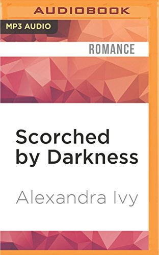 Scorched by Darkness: Alexandra Ivy