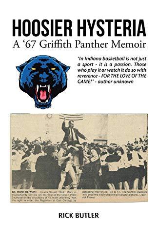 9781532003561: Hoosier Hysteria - A '67 Griffith Panther Memoir