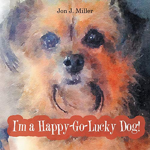 I m a Happy-Go-Lucky Dog! (Paperback): Assistant Professor Department