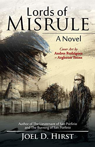 Lords of Misrule: Joel D. Hirst
