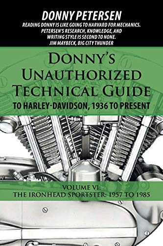 Donny s Unauthorized Technical Guide to Harley-Davidson,: Donny Petersen