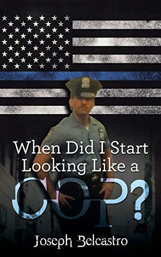 When Did I Start Looking Like a Cop? (Paperback)