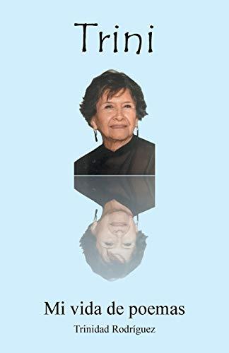 Mi Vida de Poemas (Paperback): Trinidad Rodriguez