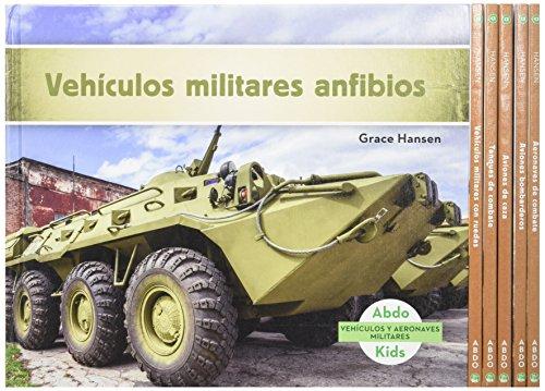 VehÃculos y Aeronaves Militares (Military Aircraft & Vehicles) (Set): Hansen, Grace