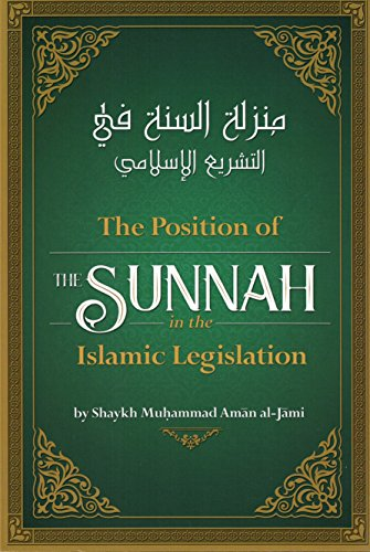 The Position Of The Sunnah In The: Shaykh Muhammad Aman