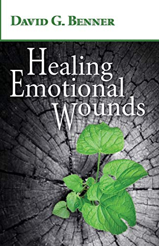 Healing Emotional Wounds: Dr. David G. Benner