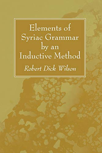 9781532612756: Elements of Syriac Grammar by an Inductive Method