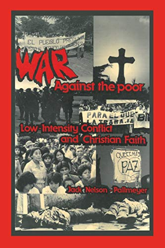 9781532617027: War Against the Poor: Low-Intensity Conflict and Christian Faith