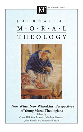 Journal of Moral Theology, Volume 6, Number: Pickwick Publications