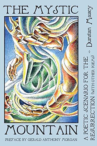 The Mystic Mountain: Dunstan Massey