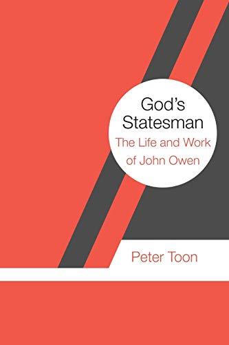 9781532643873: God's Statesman: The Life and Work of John Owen
