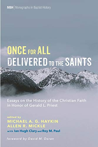 Once for All Delivered to the Saints: Pickwick Publications